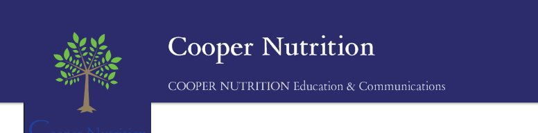 Cooper Nutrition - COOPER NUTRITION Education & Communications